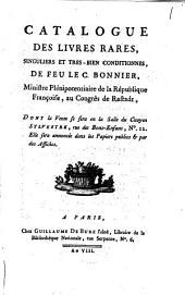 Catalogue des livres rares, singuliers et très-bien conditionnés, de feu le C. Bonnier, ... dont la vente se sera en la Salle du Citoyen Sylvestre, rue des Bons-Enfans: Volume1
