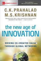 The New Age of Innovation  Driving Cocreated Value Through Global Networks PDF