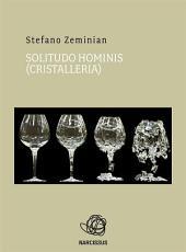 Solitudo hominis (cristalleria)