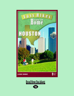 Easy Hikes Close To Home Houston