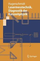 Lasermesstechnik: Diagnostik der Kurzzeitphysik