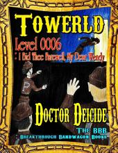 Towerld Level 0006: I Bid Thee Farewell, My Dear Wendy