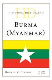 Historical Dictionary of Burma (Myanmar): Edition 2