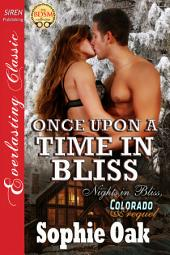 Once Upon a Time in Bliss [Nights in Bliss, Colorado Prequel]