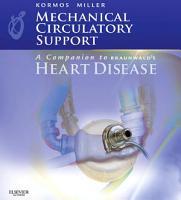 Mechanical Circulatory Support  A Companion to Braunwald s Heart Disease Ebook PDF