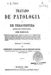 Tratado de patología y de terapéutica generales veterinarias