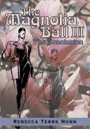 The Magnolia Ball III