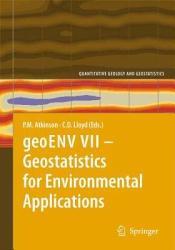 geoENV VII     Geostatistics for Environmental Applications PDF