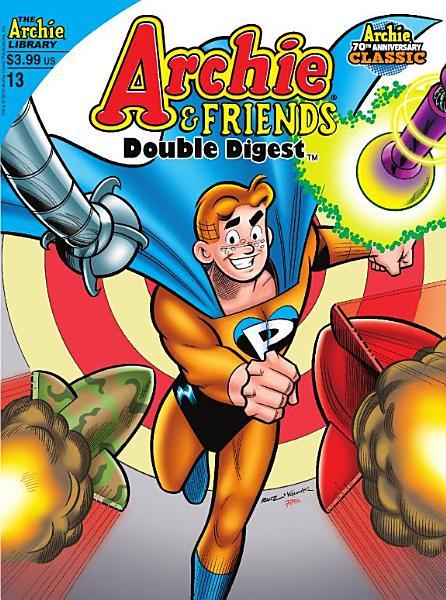 Archie   Friends Double Digest  13 PDF