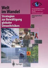 Welt im Wandel: Strategien zur Bewältigung globaler Umweltrisiken: Jahresgutachten 1998