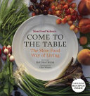 Slow Food Nation s Come to the Table PDF