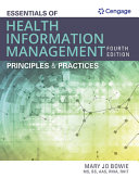 Lab Manual for Bowie s Essentials of Health Information Management  Principles and Practices  4th