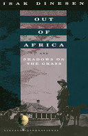 Out of Africa   And  Shadows on the Grass PDF