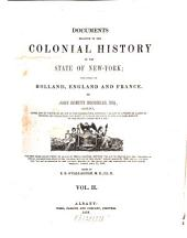 Documents Relative to the Colonial History of the State of New York: Volume 2