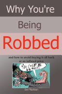 Why You're Being Robbed