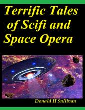 Terrific Tales of Scifi and Space Opera
