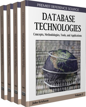 Database Technologies  Concepts  Methodologies  Tools  and Applications