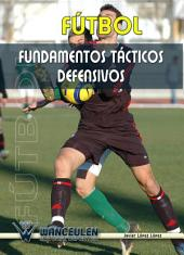 Fútbol: Fundamentos tácticos defensivos