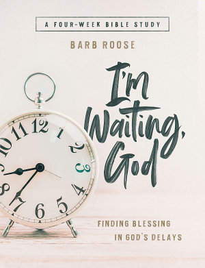 I   m Waiting  God   Women s Bible Study Guide with Leader Helps