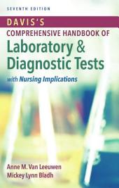 Davis's Comprehensive Handbook Of Laboratory & diagnostic Tests with Nursing Implications