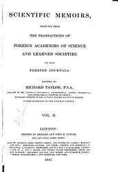 Scientific Memoirs, Selected from the Transactions of Foreign Academies of Science and Learned Societies, and from Foreign Journals: Volume 2