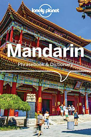 Lonely Planet Mandarin Phrasebook   Dictionary PDF