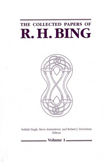 The Collected Papers of R h  Bing PDF