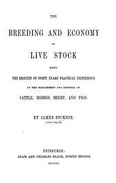 The Breeding and Economy of Life Stock, Etc