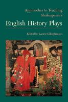 Approaches to Teaching Shakespeare s English History Plays PDF