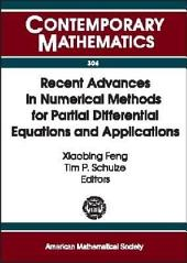 Recent Advances in Numerical Methods for Partial Differential Equations and Applications: Proceedings of the 2001 John H. Barrett Memorial Lectures, Trends in Computational Mathematics, May 10-12, 2001, the University of Tennessee, Knoxville, TN