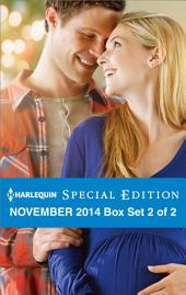 Harlequin Special Edition November 2014 - Box Set 2 of 2: The Maverick's Thanksgiving Baby\A Celebration Christmas\Dr. Daddy's Perfect Christmas
