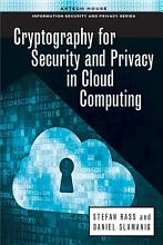 Cryptography for Security and Privacy in Cloud Computing PDF