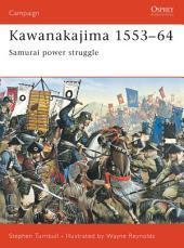 Kawanakajima 1553–64: Samurai power struggle
