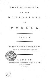 Epea Pteroenta: Or, The Diversions of Purley, Part 1