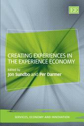 Creating Experiences in the Experience Economy