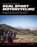 The Essential Guide to Dual Sport Motorcycling