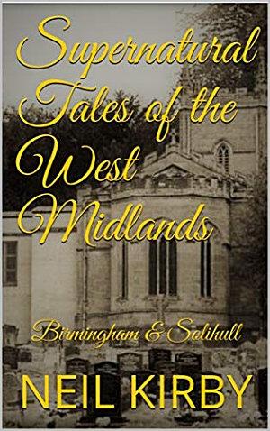 Supernatural Tales of the West Midlands