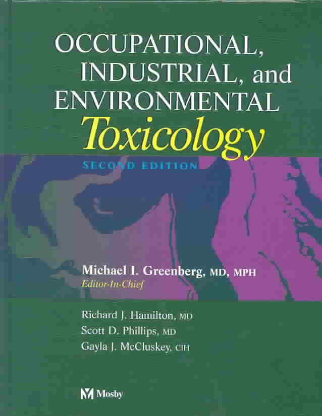 Occupational, Industrial, and Environmental Toxicology