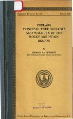 Poplars, Principal Tree Willows and Walnuts of the Rocky Mountain Region