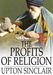 The Profits of Religion: An Essay in Economic Interpretation
