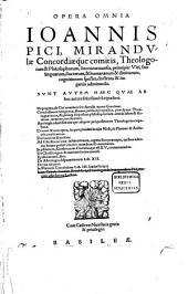 Ioannis Pici Opera omnia: Heptaplus de opere 6 dierum Geneseos conclusiones 900 ... Cabala Ioan. Reuchlini ad intelligenda loca quaedam Pici