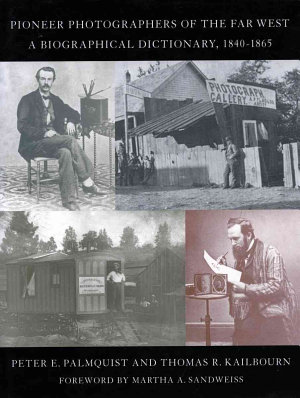 Pioneer Photographers of the Far West PDF