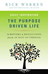 Daily Inspiration for the Purpose Driven Life