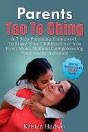 Parents Tao Te Ching