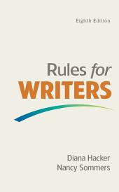 Rules for Writers with Writing about Literature (Tabbed Version): Edition 8