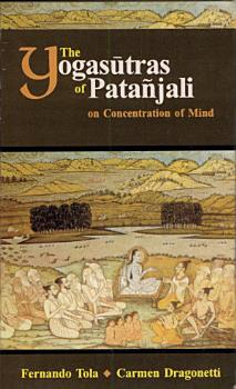 The Yogas  tras of Pata  jali on Concentration of Mind PDF