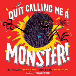 Quit Calling Me a Monster  Book