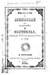 Proyecto de constitución para la república de Guatemala