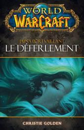 World of Warcraft: Le déferlement