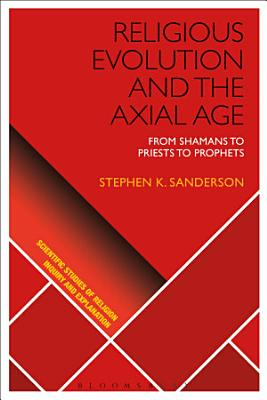 Religious Evolution and the Axial Age